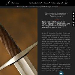 Épée médiévale forgée « Courageuse »
