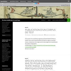 Écritures médiévales et lecture numérique. Carnet du projet ORIFLAMMS (Ontology Research, Image Features, Letterform Analysis on Multilingual Medieval Scripts)