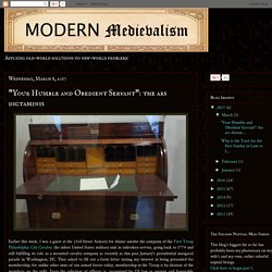 """Modern Medievalism: """"Your Humble and Obedient Servant"""": the ars dictaminis"""