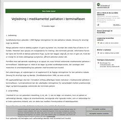 Vejledning i terminal palliation - Vejledning i medikamentel palliation i terminalfasen - Til landets læger