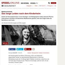 Medikamententests in Deutschland:Das lange Leiden nach dem Kinderheim
