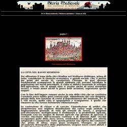 La città nel Basso Medioevo, Vivere in città pagina 1, Medioevo quotidiano, a c. di Andrea Moneti