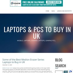 Some of the Best Medion Erazer Series Laptops to Buy in UK