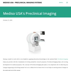 Mediso USA's Preclinical Imaging