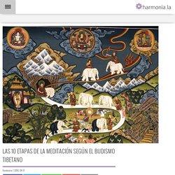 Las 10 etapas de la meditación según el budismo tibetano