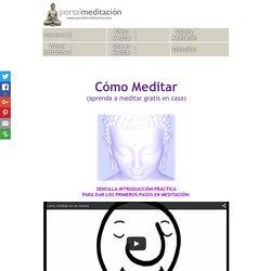 Meditación Gratuita. Cómo Meditar. Aprender a Meditar.