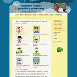 Cómo Ayuda la Meditación a la Mente - Meditación para mentes jóvenes
