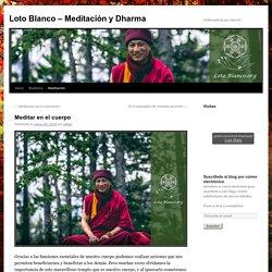 Loto Blanco – Meditación y Dharma