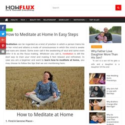 How to Meditate at Home In 6 Easy Steps - HowFlux