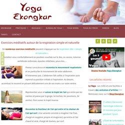 Exercices méditatifs (respiration naturelle) – Yoga Ekongkar