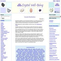 Meditating with Crystals, Crystal Meditation