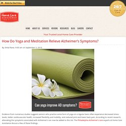 Yoga and Meditation Help Alleviate Alzheimer's Symptoms