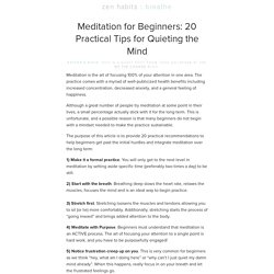 Meditation for Beginners: 20 Practical Tips for Quieting the Mind