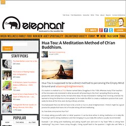 Hua Tou: A Meditation Method of Ch'an Buddhism