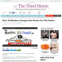 How Meditation Changes Our Brains For The Better
