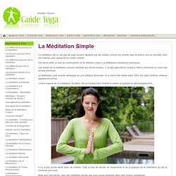 Méditation Simple du Yoga - Comment Pratiquer Méditation Simple ?
