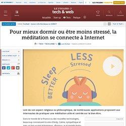 Pour mieux dormir ou être moins stressé, la méditation se connecte à Internet