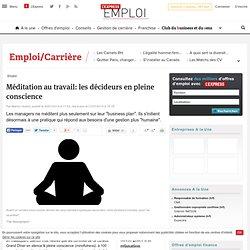 21/07/2014 Méditation au travail: les décideurs en pleine conscience