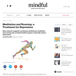Meditation and Running: a Treatment for Depression