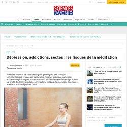 Méditation: Dépression, addictions… des risques à identifier
