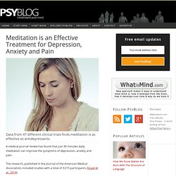 Meditation is an Effective Treatment for Depression, Anxiety and Pain