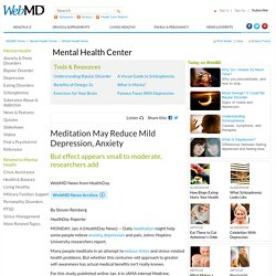 Meditation May Reduce Mild Depression, Anxiety