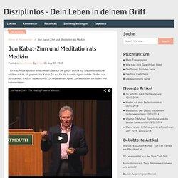 Jon Kabat-Zinn und Meditation als Medizin