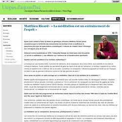 Matthieu Ricard - La méditat°= entraînement de l'esprit