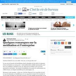 Quelques remarques sur la méditation et l'entreprise