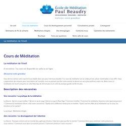 La méditation de l'éveil - École de Méditation Paul Beaudry