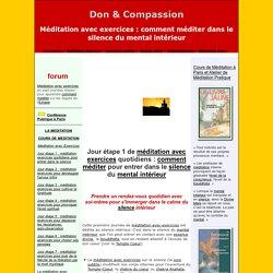 Méditation exercices, comment méditer dans le silence - technique de méditation.