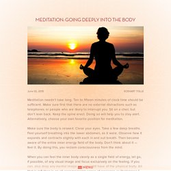 Meditation: Going deeply into the body