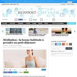 Méditation : la bonne habitude à prendre au petit-déjeuner