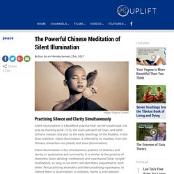 The Powerful Chinese Meditation of Silent Illumination