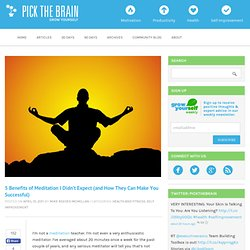 5 Benefits of Meditation I Didnt Expect (and How They Can Make You...