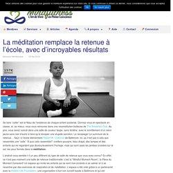 La méditation remplace la retenue à l'école, avec d'incroyables résultats