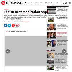 The 10 Best meditation apps - IndyBest - Extras