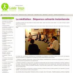 Méditation Yoga - Séquence Calmante Instantannée