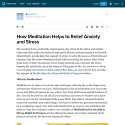 How Meditation Helps to Relief Anxiety and Stress
