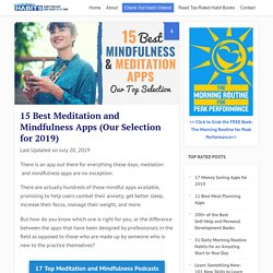15 Best Meditation and Mindfulness Apps (Our Selection for 2019)