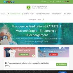 Musique de Méditation Gratuite & Musicothérapie