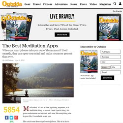 Meditation Goes Mainstream with These Apps