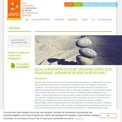 08.16/ LA MÉDITATION DE PLEINE CONSCIENCE COMME OUTIL PÉDAGOGIQUE : PHÉNOMÈNE...