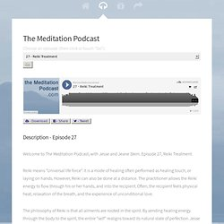 The Meditation Podcast - Episode Twenty - A Short Meditation - Mar 12