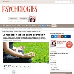 La méditation est-elle bonne pour tous ? - Pourquoi méditer