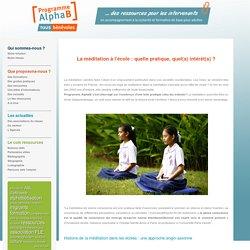 La méditation a l'école : quelle pratique, quel(s) intérêt(s)?