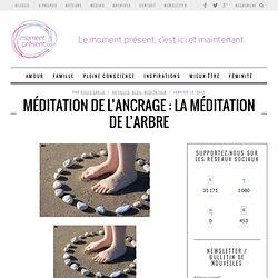 Méditation de l'ancrage