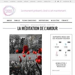 la méditation de l'amour