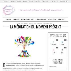 La méditation du Moment Présent