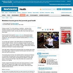 Meditation boosts genes that promote good health - health - 02 May 2013